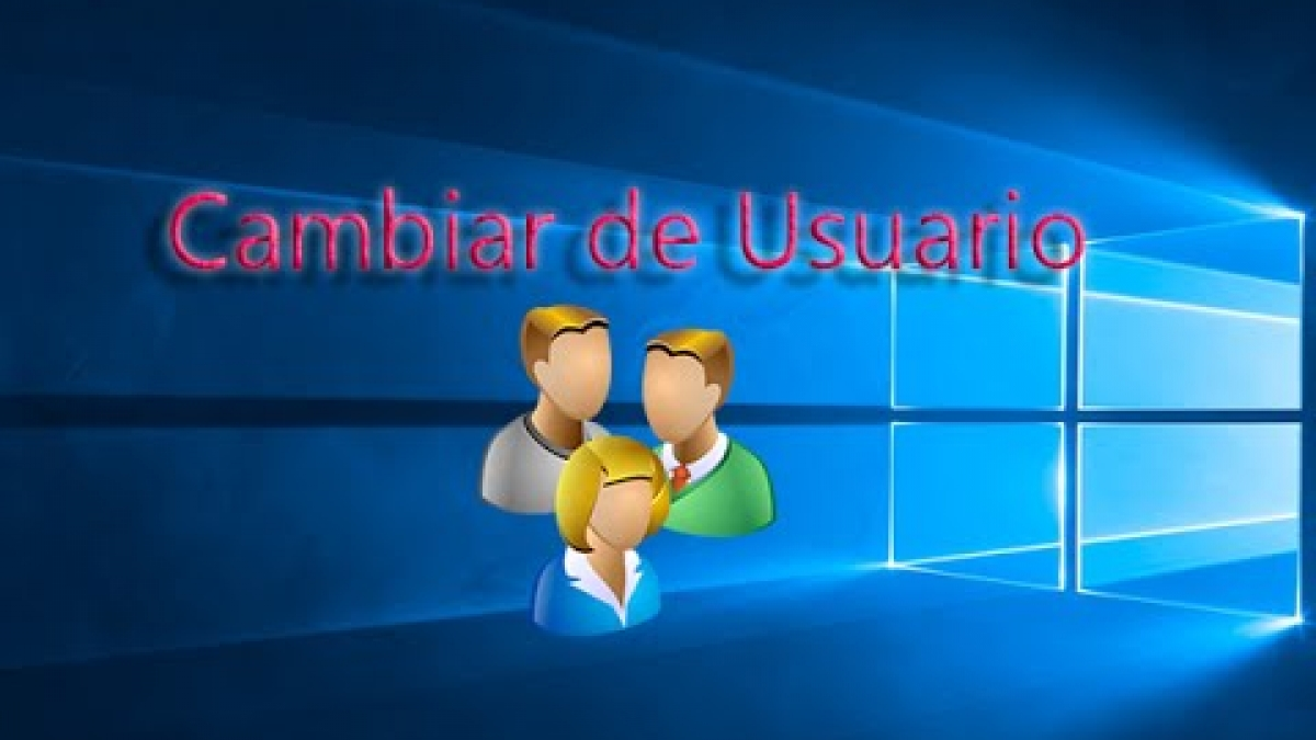 Cambiar de usuario Windows 10