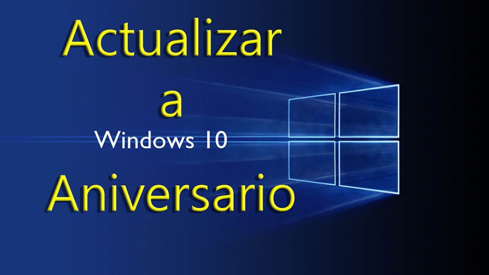 Como actualizar Windows 10 Aniversario
