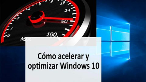 Como acelerar y optimizar Windows 10