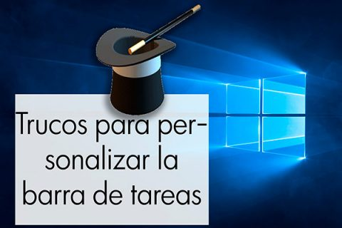 Trucos windows 10 personalizar barra de tareas