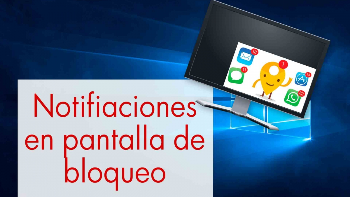 solucion windows 10 mostrar notificaciones en pantalla de bloqueo