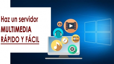 Como hacer un SERVIDOR MULTIMEDIA en Windows 10